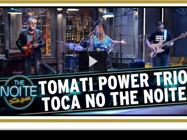 Tomati Power Trio w Michelle Spinelli no The Noite do Danilo Gentili SBT @2015