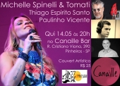 Hoje - Michelle Spinelli & Tomati no Canaille Bar
