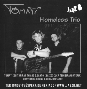 THTQ:Tomati Homeless Trio Quartet no JAZZ B